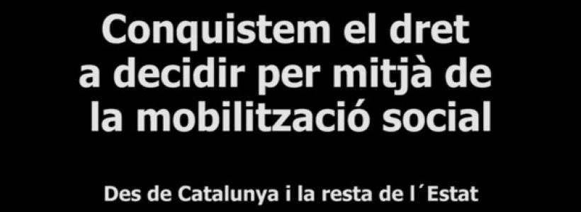 Lluitem pel dret a decidir desde Catalunya i la resta de l´Estat