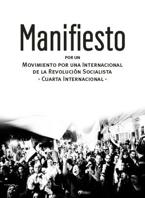 Manifiesto por un Movimiento por una Internacional de la Revolución Socialista -Cuarta Internacional-
