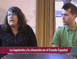 La izquierda y la situación en el Estado Español
